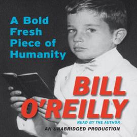 A Bold Fresh Piece of Humanity: A Memoir (Unabridged) audiobook