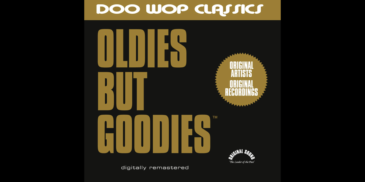 Oldies But Goodies (Doo Wop Classics) by Various Artists on iTunes