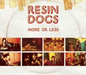 Resin Dogs - Coming With The Sound
