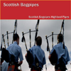Scotland the Brave - The Scottish Bagpipes Highland Pipes
