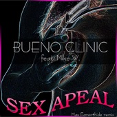 Bueno Clinic - Sex Apeal (Max Farenthide Remix) (Feat. Mike W.)