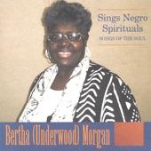 Bertha (Underwood) Morgan - Swing Low Sweet Chariot