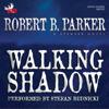 Robert B. Parker - Walking Shadow: A Spenser Novel artwork