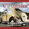Sue Grafton - G is for Gumshoe: A Kinsey Millhone Mystery artwork