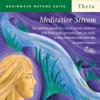 Meditative Stream - Dr. Jeffrey Thompson