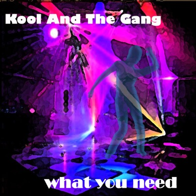 What You Need (Live) - Kool & The Gang