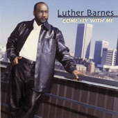 Luther Barnes - Can't Nobody Do Me Like Jesus