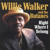 Willie Walker & The Butanes - Crying To Do
