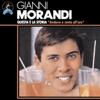 Gianni Morandi - Andavo a Cento All'ora bild