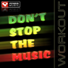 Don t Stop the Music Power Remix - Power Music Workout mp3