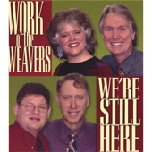 Work o' the Weavers - Wasn't That a Time!