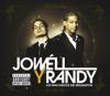 Los Mas Sueltos del Reggaeton - Jowell & Randy