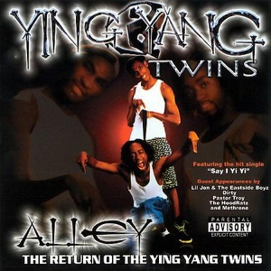 Alley: The Return of the Ying Yang Twins