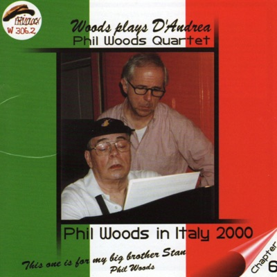 Woods Plays D'Andrea - Phil Woods