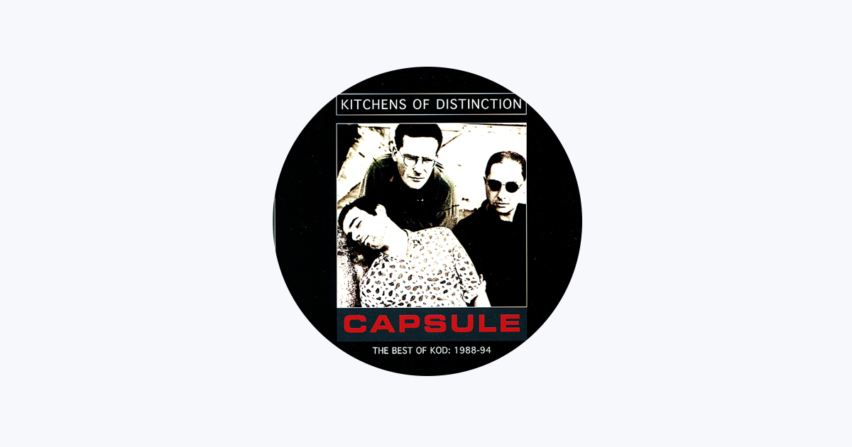 Kitchens of Distinction on Apple Music