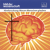 Rüdiger Vaas - Hirnforschung: Warum Menschen glauben (Bild der Wissenschaft) Grafik