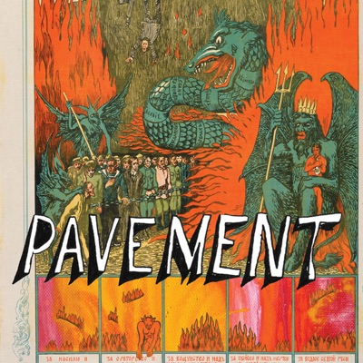 Quarantine the Past - The Best of Pavement (Remastered) - Pavement