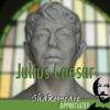 William Shakespeare, Simon Potter, David Cottis, Phil Viner, Jools Viner - Julius Caesar: Shakespeare Appreciated (Unabridged, Dramatised, Commentary Options)  artwork