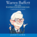 Janet Lowe - Warren Buffett Speaks: Wit and Wisdom from the World's Greatest Investor (Unabridged)