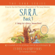 Esther Hicks & Jerry Hicks - Sara, Book 3: A Talking Owl Is Worth a Thousand Words! (Unabridged)