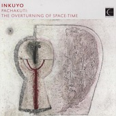 Pachakuti: The Overturning of Space-Time (Music of the Andes)