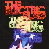 The Electric Flag - With Time There Is Change