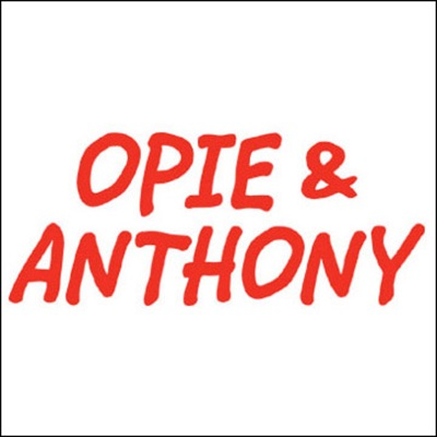 Opie & Anthony, Rich Vos and Andrew Dice Clay, May 20, 2009