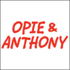 Opie & Anthony - Opie & Anthony, Joe Rogan, Jim Jefferies, Devin Ratray, and Marion Barry, August 7, 2009  artwork