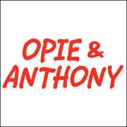 Opie & Anthony, October 15, 2009