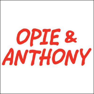 Opie & Anthony, Joe Rogan and Vinnie Brand, March 26, 2010