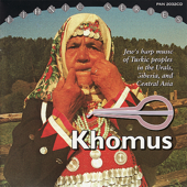Khomus. Jew's Harp Music of Turkic Peoples In the Urals, Siberia, and Central Asia