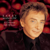A Christmas Gift Of Love-Barry Manilow