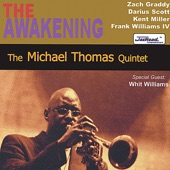 Michael Thomas Quintet - Search For A New Land