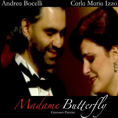 Puccini: Madame Butterfly (Tragedia Giapponese in Tre Atti in Forma di Concerto) - Andrea Bocelli