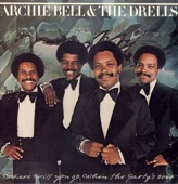 Archie Bell & The Drells - Don't Let Love Get You Down