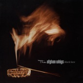 The Afghan Whigs - Going to Town