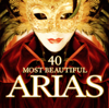 Varios Artistas - 40 Most Beautiful Arias portada