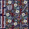 Schweizer Volksmusik - Traditional Swiss Music - Various Artists