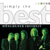 Simply the Best: Münchener Freiheit