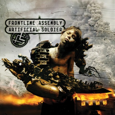 Artificial Soldier - Front Line Assembly
