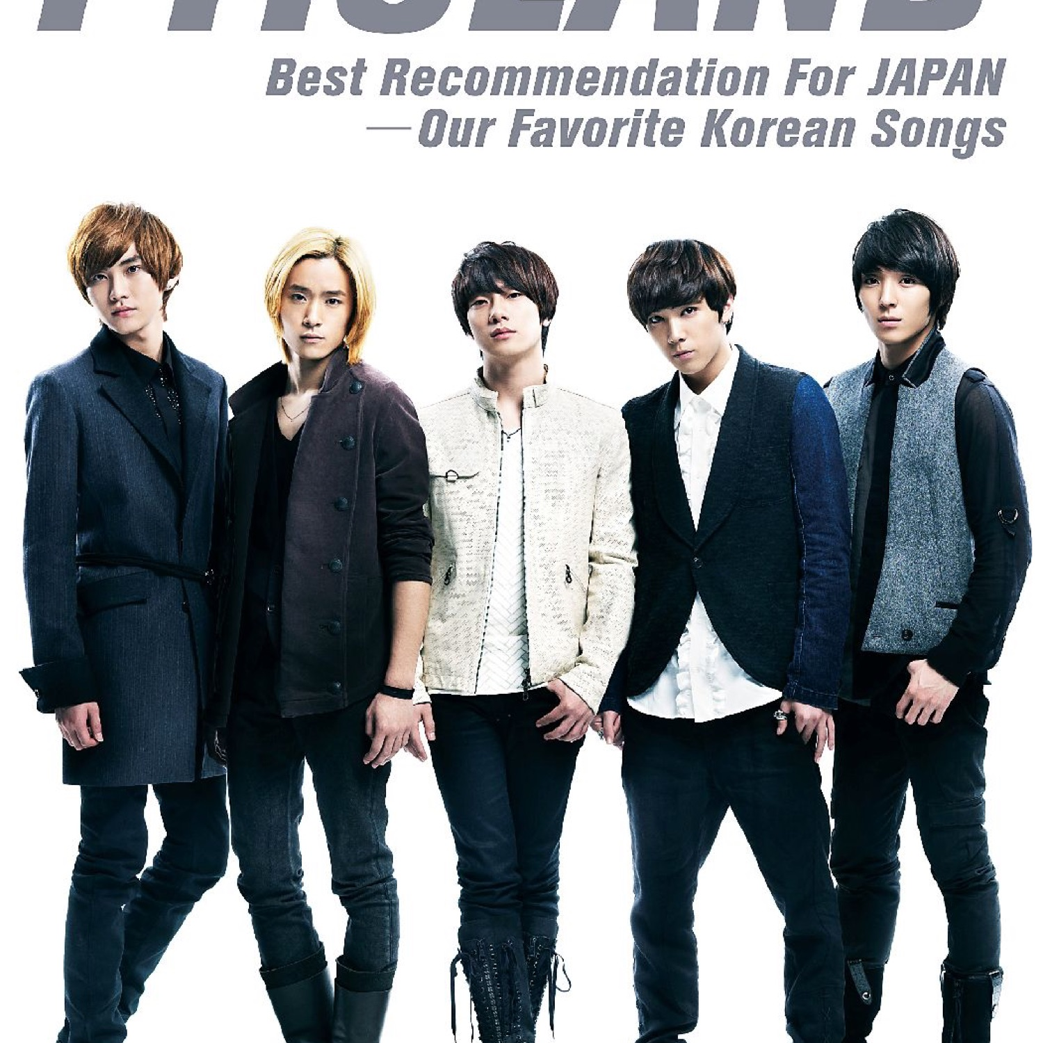 FTISLAND – Best Recommendation For JAPAN -Our Favorite Korean Songs-