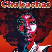 The Chakachas - Jungle Fever