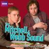 David Mitchell & Robert Webb - That Mitchell and Webb Sound: Radio Series 4 (Unabridged) artwork