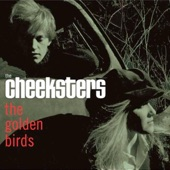 The Cheeksters - Who Said Life Would Be Easy