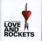 Sorted! - The Best of Love and Rockets