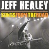 Jeff Healey - Stop Breaking Down