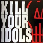 Kill Your Idols - Autumn