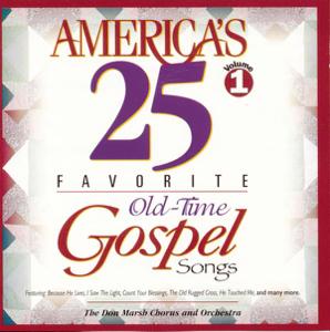 Don Marsh - America's 25 Favorite Old Time Gospel, Vol. 1