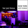 Bar Jazz Bossa - New York Jazz Lounge
