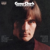 Gene Clark & The Gosdin Brothers - Tried So Hard